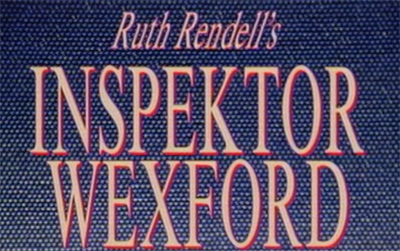 Inspector Wexford Title Card